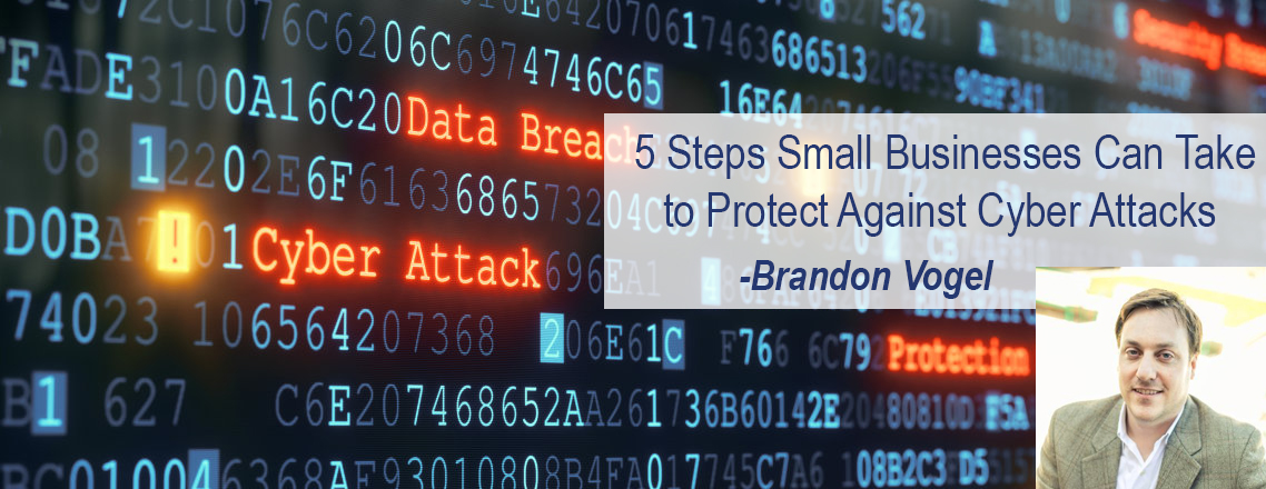 5 Steps Small Businesses Can Take to Protect Against Cyber Crime